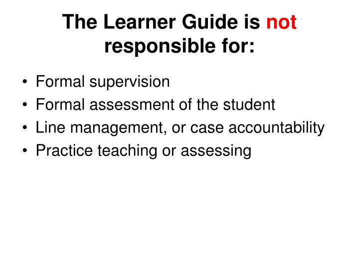 The Learner Guide is