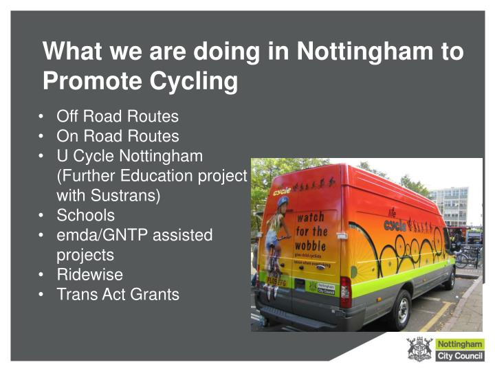 What we are doing in Nottingham to Promote Cycling
