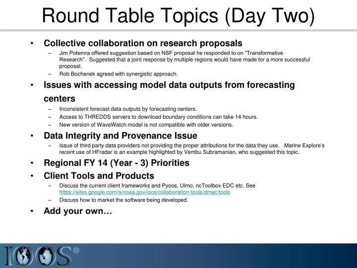 Round Table Topics (Day Two)