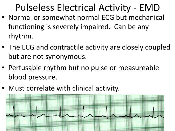 Pulseless Electrical Activity - EMD
