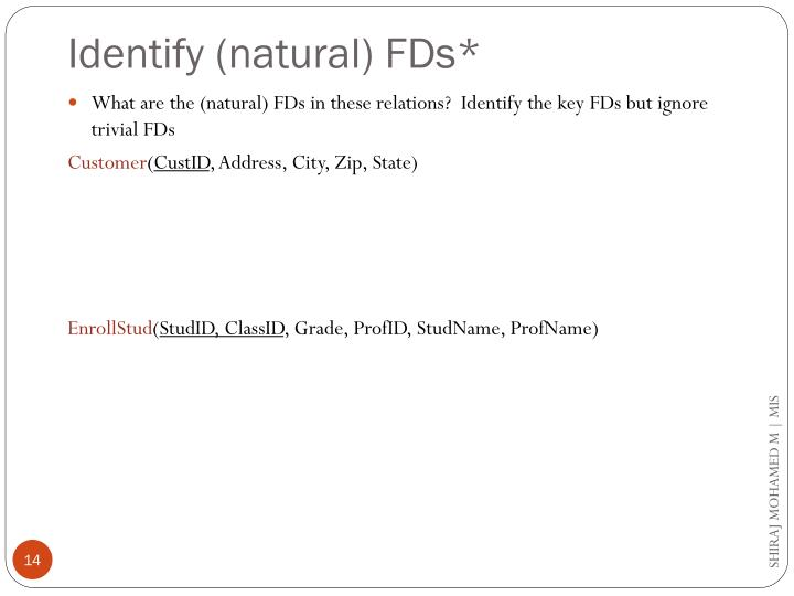 Identify (natural) FDs*