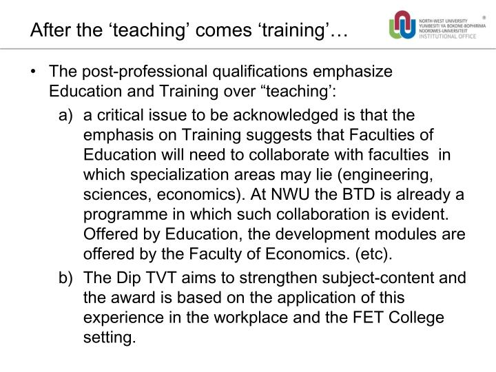 After the 'teaching' comes 'training'…