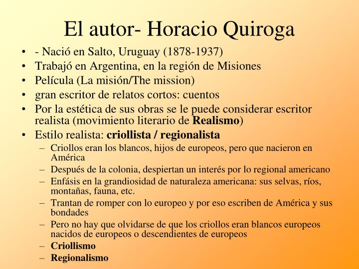 El autor- Horacio Quiroga