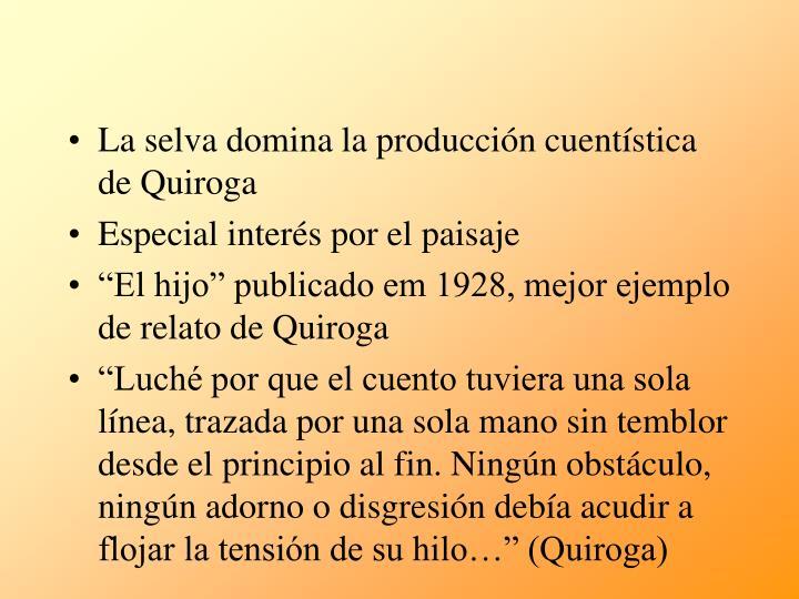 La selva domina la producción cuentística de Quiroga