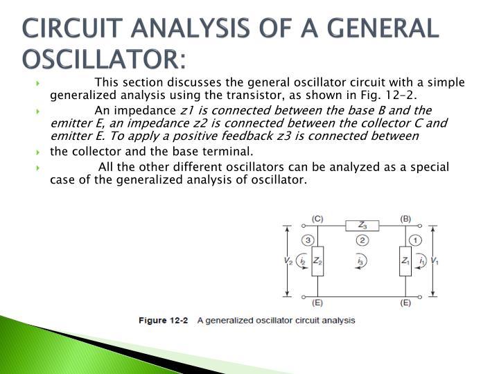 CIRCUIT ANALYSIS OF A GENERAL OSCILLATOR: