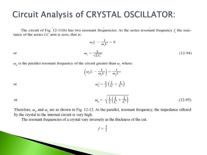 Circuit Analysis of CRYSTAL OSCILLATOR: