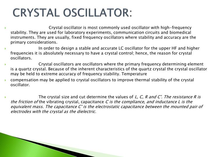 CRYSTAL OSCILLATOR: