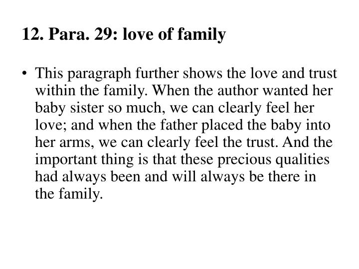 12. Para. 29: love of family