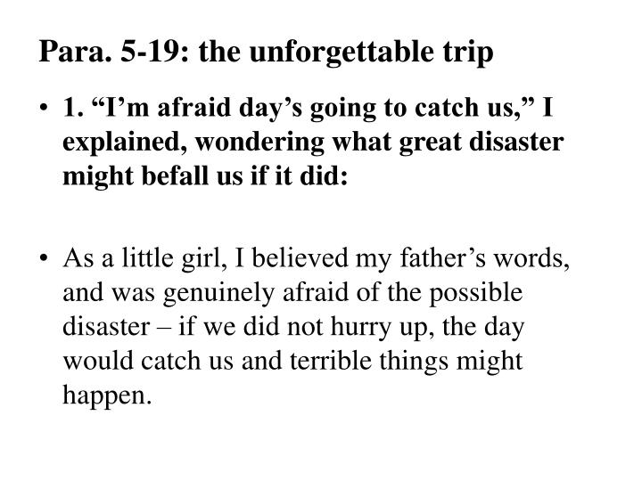 Para. 5-19: the unforgettable trip