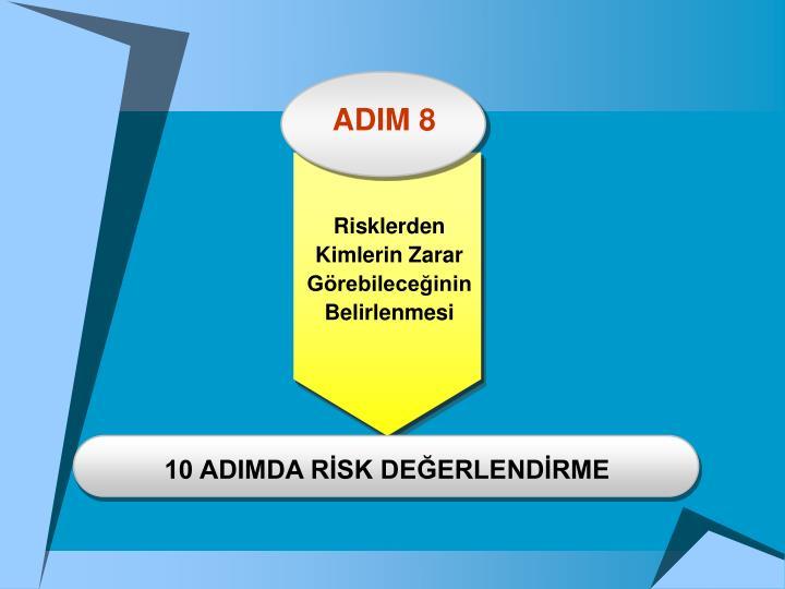 ADIM 8