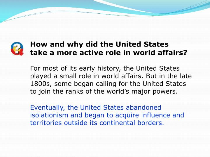 How and why did the United States