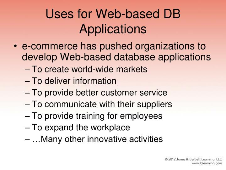 Uses for web based db applications