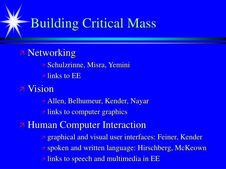 Building Critical Mass