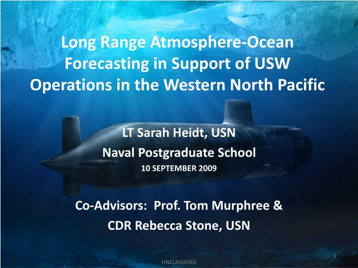 Long range atmosphere ocean forecasting in support of usw operations in the western north pacific