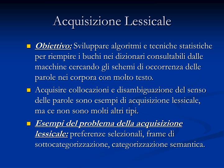 Acquisizione Lessicale