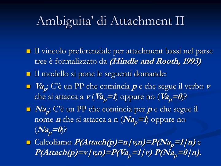 Ambiguita' di Attachment II