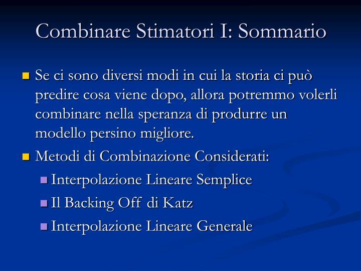 Combinare Stimatori I: Sommario
