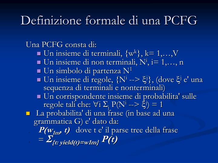 Definizione formale di una PCFG