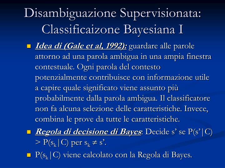 Disambiguazione Supervisionata: Classificaizone Bayesiana I