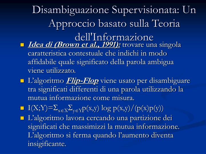 Disambiguazione Supervisionata: Un Approccio basato sulla Teoria dell'Informazione