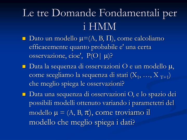 Le tre Domande Fondamentali per i HMM