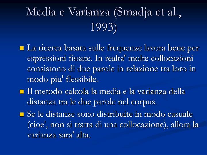 Media e Varianza (Smadja et al., 1993)