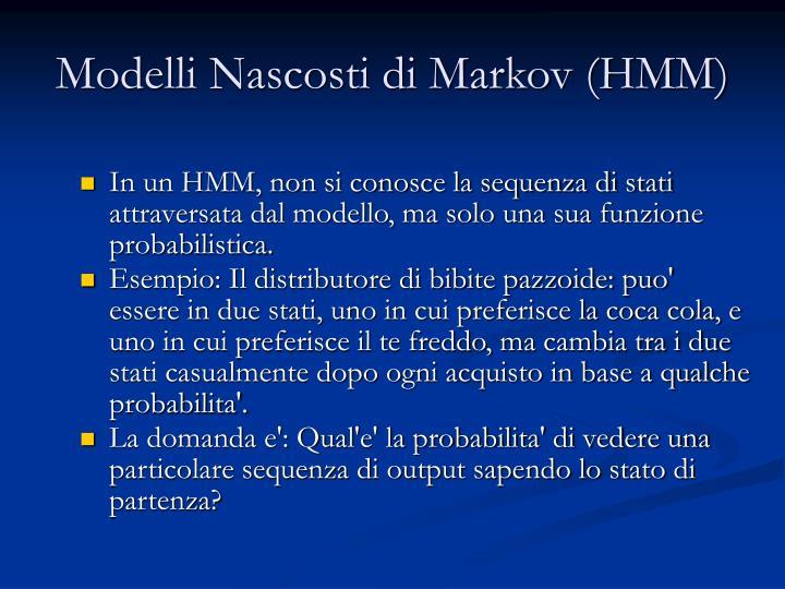 Modelli Nascosti di Markov (HMM)