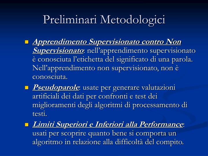 Preliminari Metodologici
