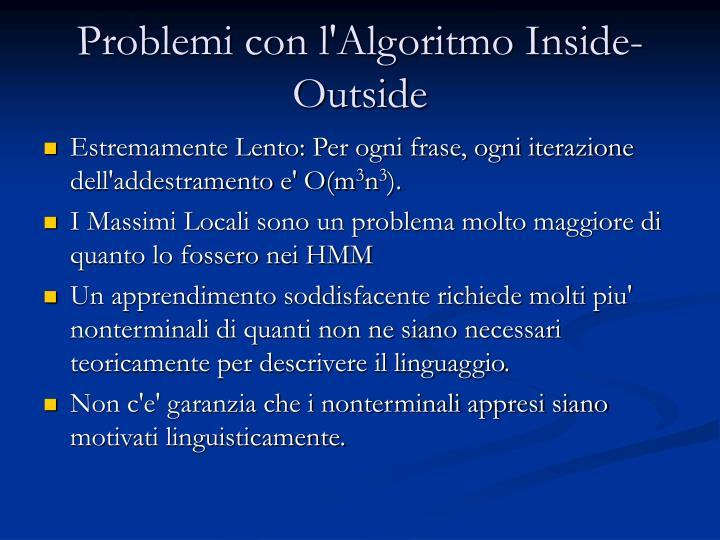 Problemi con l'Algoritmo Inside-Outside