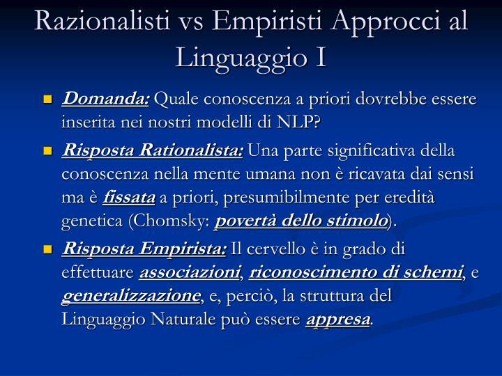 Razionalisti vs Empiristi Approcci al Linguaggio I