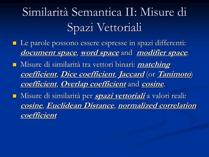 Similarità Semantica II: Misure di Spazi Vettoriali