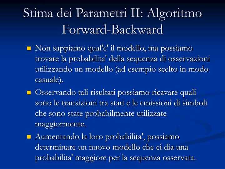 Stima dei Parametri II: Algoritmo Forward-Backward
