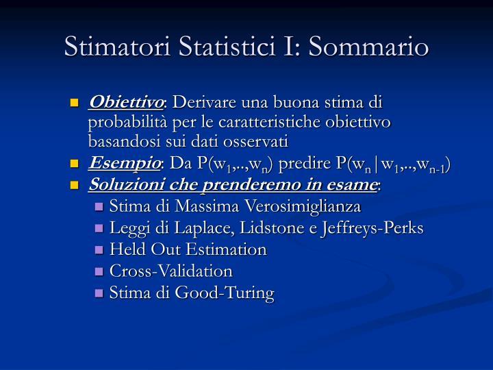 Stimatori Statistici I: Sommario
