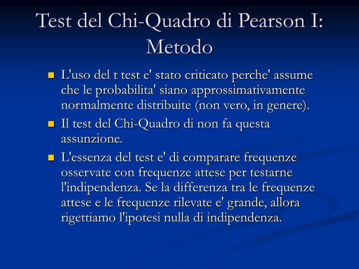 Test del Chi-Quadro di Pearson I: Metodo