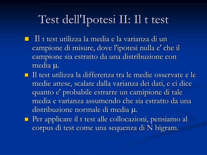 Test dell'Ipotesi II: Il t test