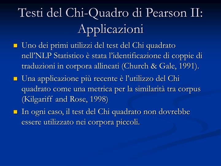 Testi del Chi-Quadro di Pearson II:  Applicazioni