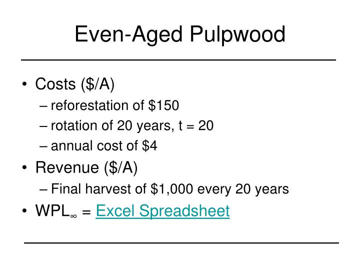 Even-Aged Pulpwood