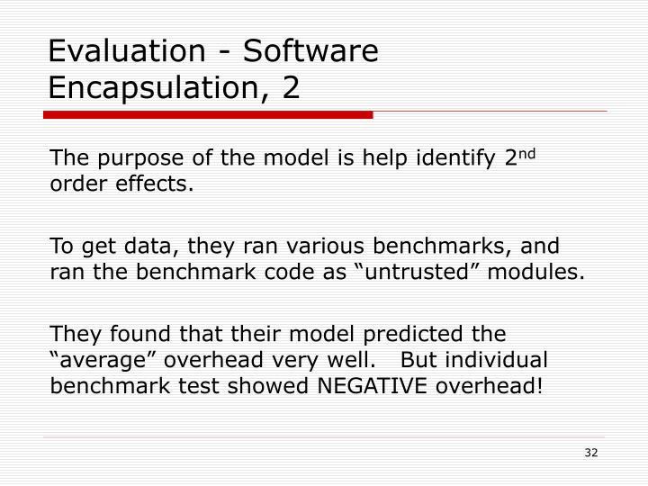 Evaluation - Software Encapsulation, 2