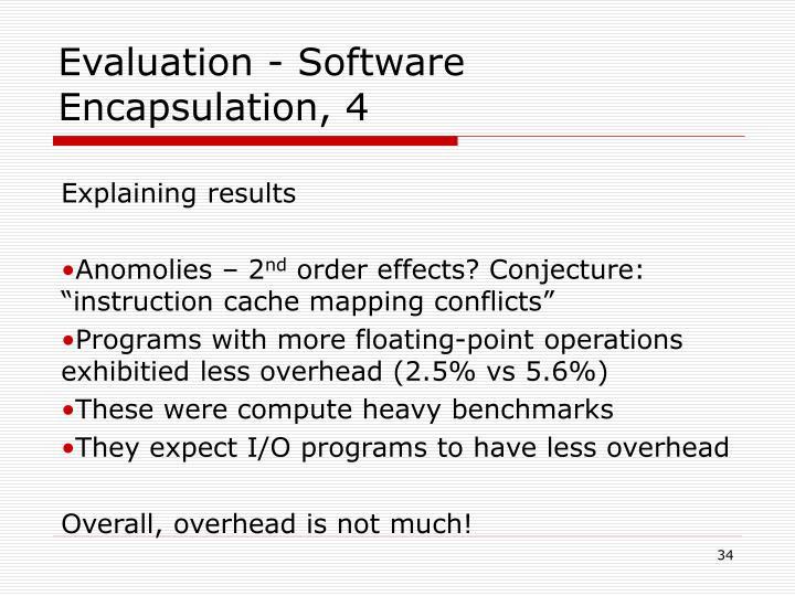 Evaluation - Software Encapsulation, 4
