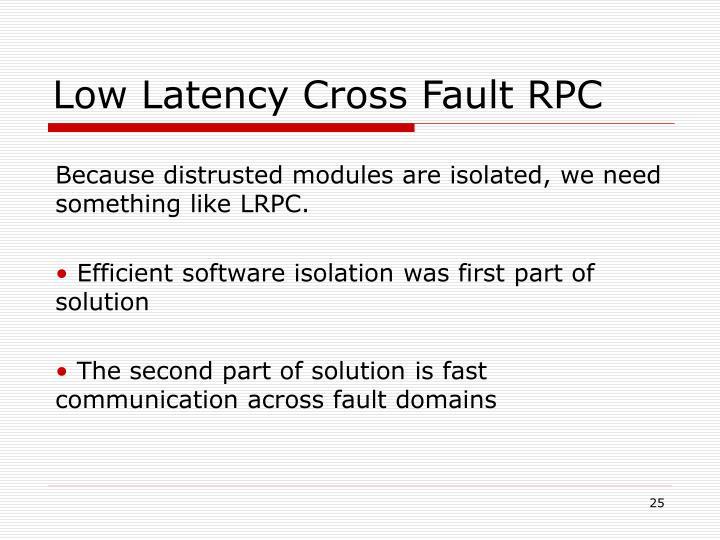 Low Latency Cross Fault RPC