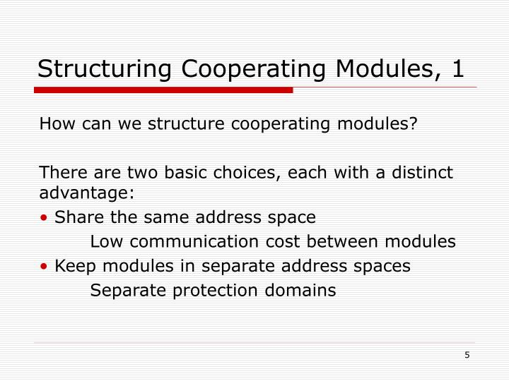 Structuring Cooperating Modules, 1
