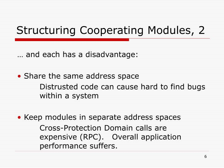 Structuring Cooperating Modules, 2