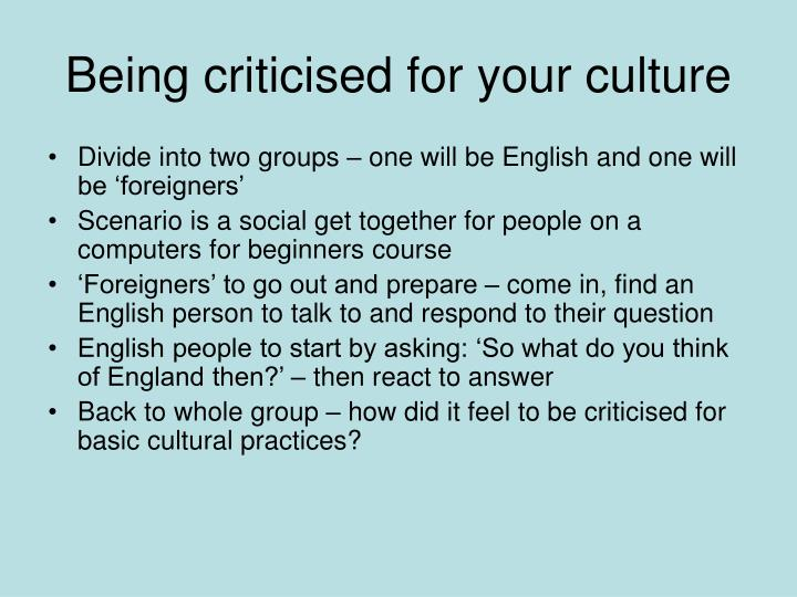 Being criticised for your culture
