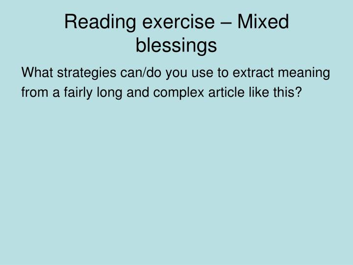 Reading exercise – Mixed blessings