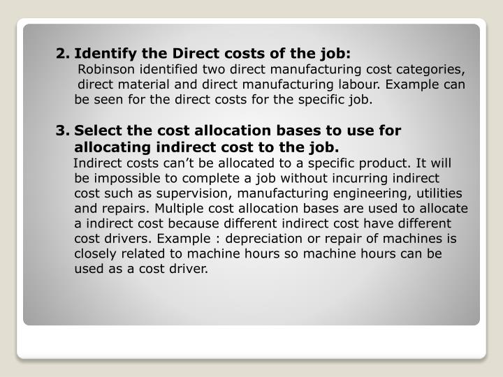 Identify the Direct costs of the job: