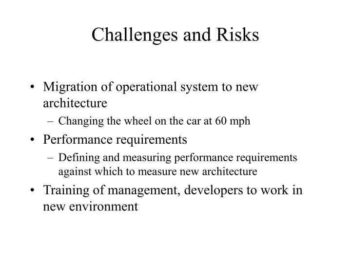 Challenges and Risks