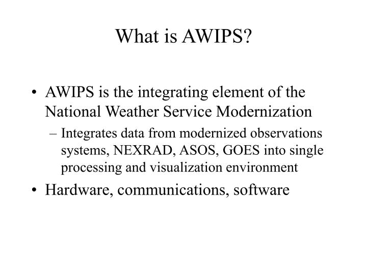What is AWIPS?