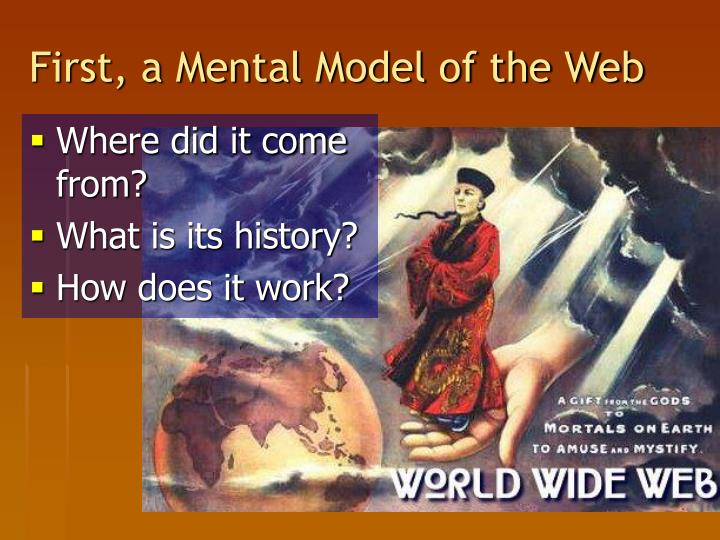 First, a Mental Model of the Web