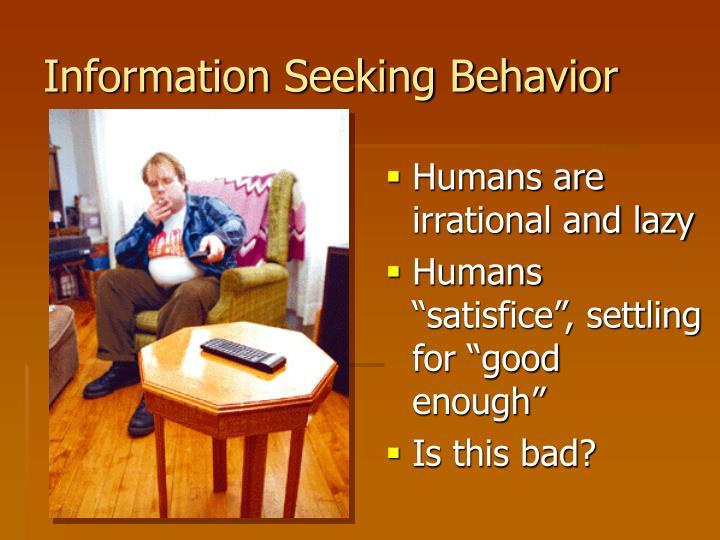 Information Seeking Behavior