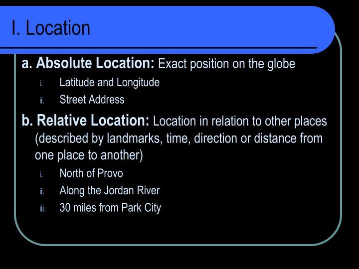 I. Location
